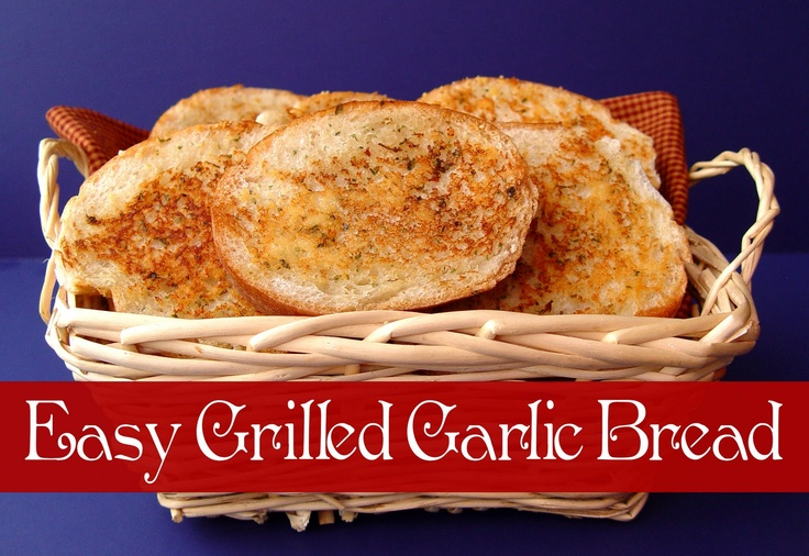 Easy Grilled Garlic Bread | breads | Pinterest