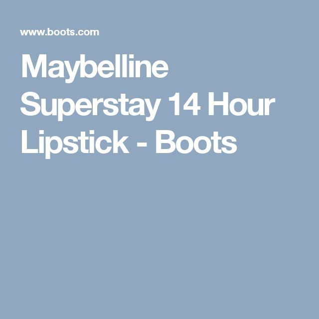 Maybelline Superstay 14 Hour Lipstick - Boots