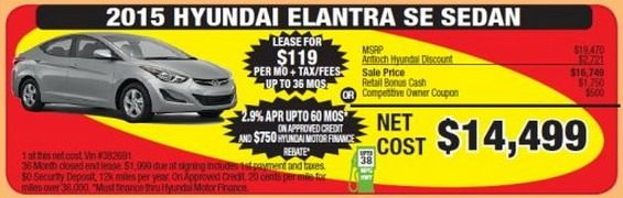 http://www.cleanmpg.com/forums/showthread.php?p=405822  02/14/2015 Automotive Hot Deal - Presidents Day sale: $14,499 for a new 2015 Elantra SE