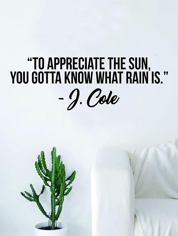 J Cole To Appreciate Quote Wall Decal Sticker Room Art Vinyl Rap Hip Hop Lyrics Music Cole World