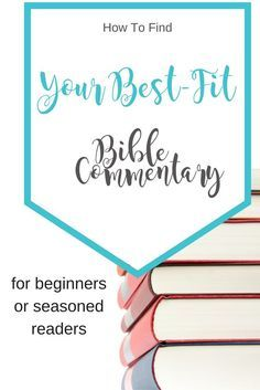Looking for a Bible Commentary? Start here.