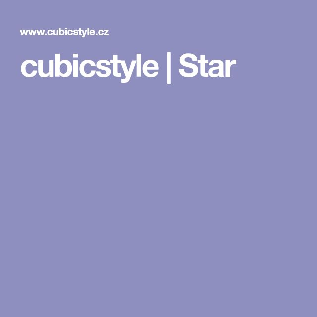 cubicstyle | Star