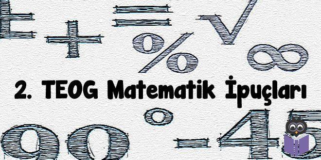 2. TEOG İpuçları yazı dizisinin üçüncü gününde sizlerden de en çok talebi gören Matematik dersine geldi sıra. 2. TEOG Matematik konuları neler? 2. TEOG Matematik sınavında nelere dikkat etmemiz gerekiyor? Gelin hep birlikte inceleyelim...  Bu yazı dizisinin her yazısında olduğu gibi bu yazıda da 2. TEOG Matematik sınavında dikkat etmeniz gerekenlerden önce 2. TEOG Matematik konularını bir hatırlayalım: ÜSLÜ SAYILAR   Bir tam sayının negatif kuvvetini belirler ve rasyonel sayı olarak ifade…