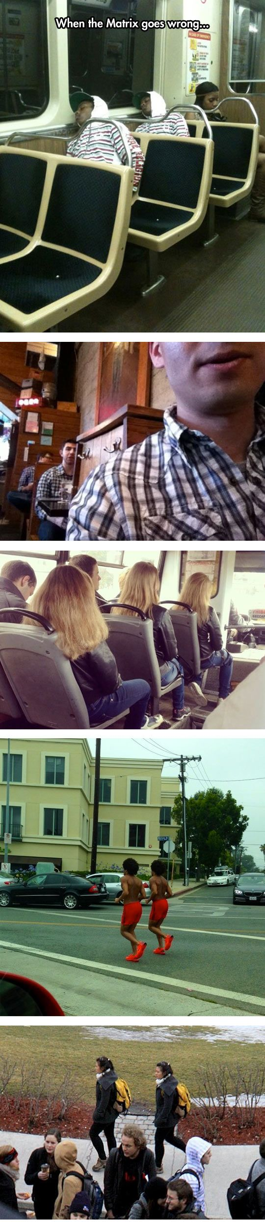 Oh, Another Glitch In The Matrix