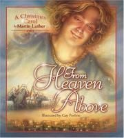 Cover of: From Heaven Above by Martin Luther