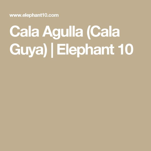 Cala Agulla (Cala Guya) | Elephant 10