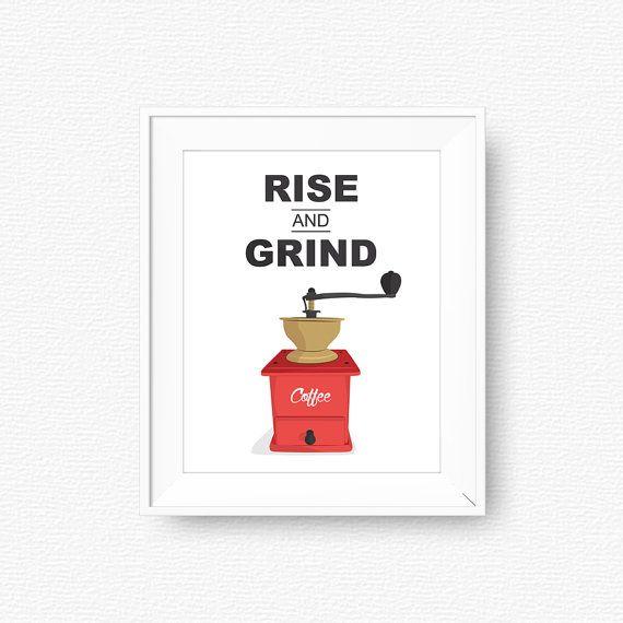 Rise and grind, Coffee grinder, Red, Coffee, Kitchen Printable Art, Digital, Art for Kitchen, kitchen decor