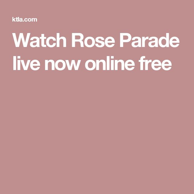 Watch Rose Parade live now online free
