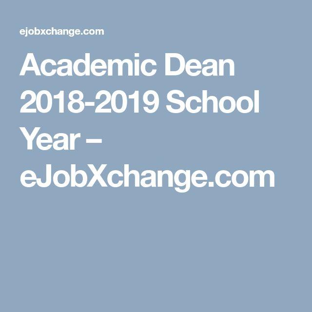 Academic Dean 2018-2019 School Year – eJobXchange.com