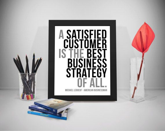 Customer Quote Printable Satisfied Quote Best Business