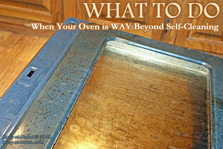 Get a step-by-step picture tutorial for how to easily handle one of the toughest cleaning problems in the kitchen -- When Your Oven is Way Beyond Self-Cleaning!