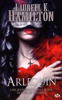 Anita Blake, tome 15 : Arlequin par Laurell K. Hamilton