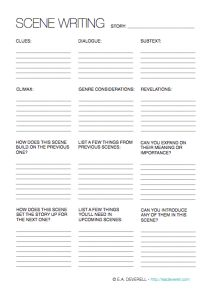 Creative Writing Worksheet – Scene Writing (PDF) Here is a worksheet I needed to write for myself this week! Often when you create an outline, you know what needs to happen when, but not necessarily how the action should unfold, or in what way you should relate it. This worksheet will help you brainstorm some ideas…
