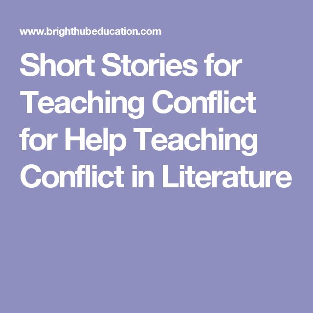 Short Stories for Teaching Conflict for Help Teaching Conflict in Literature