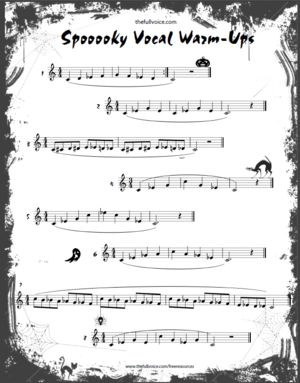 Spoooooky Vocal Warm Ups Enjoy the Halloween season and let your singers enjoy some scary fun warm ups. (Don't tell them that they are learning all about minor triads, minor arpeggios, diminished 7 chords and chromatic passages.) FREE PDF DOWNLOAD
