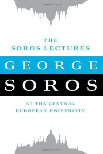 Bestseller Books Online The Soros Lectures: At the Central European University George Soros $6.78  - http://www.ebooknetworking.net/books_detail-B004HEXST0.html