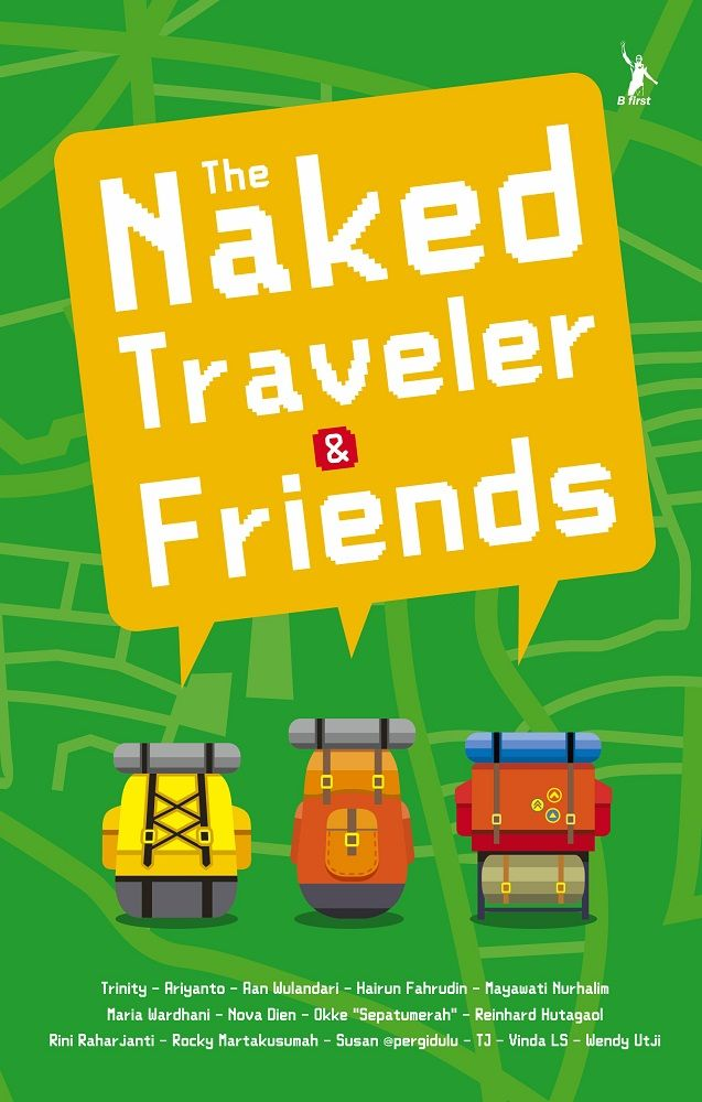 The Naked Traveler & Friends - Trinity