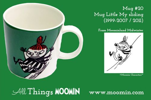 Moomin Mug #20 - Little My sliding by Arabia Mug #20 - Little My sliding Produced: 1999-2007 / 2011 Illustrated by Tove Slotte and manufactured by Arabia. The original artwork can be found in Moominland Midwinter.