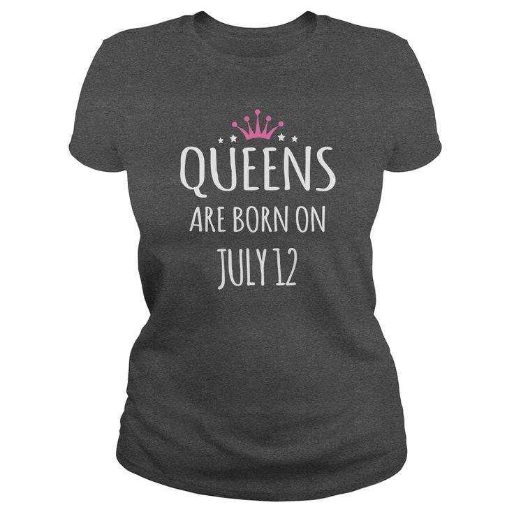 Born july 12 birthdays T-shirts, Queens are Born on july 12 shirts, Queens july 12 Tshirt, Queen Born july 12 T-shirt, july 12 Hoodie Vneck Birthday