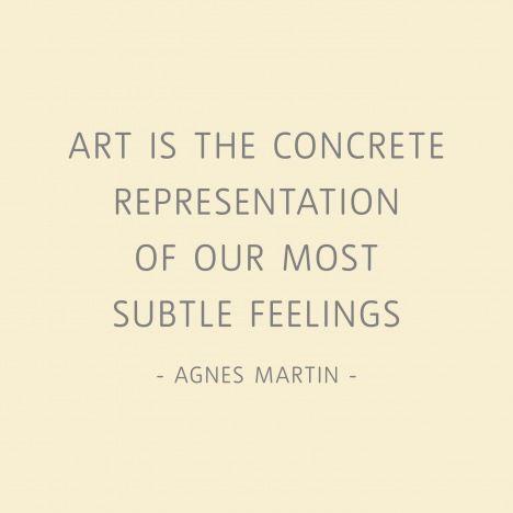 "//""Art is the concrete representation of our most subtle feelings.""--Agnes Martin #art #qoutes #inspires"