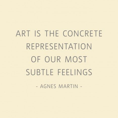 Agnes Martin quote. Poetry is the subtle representation of our most concrete feelings.