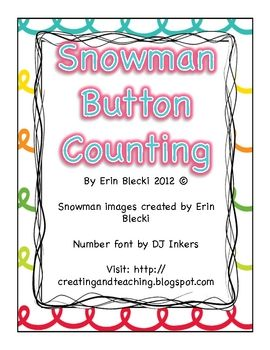 Print out the snowmen and laminate them. Provide students with buttons or pom poms to add the number or buttons that are on the snowmen's hat. Provide tweezers for additional fine motor practice.