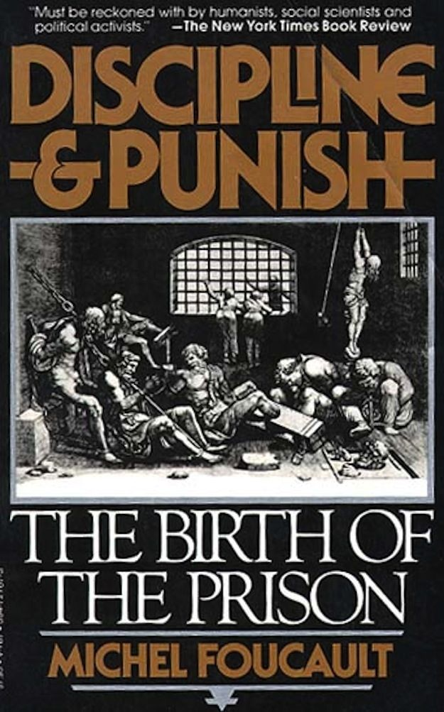 Discipline and Punish, by Michel Foucault | 20 Books That Make You A Better Twentysomething