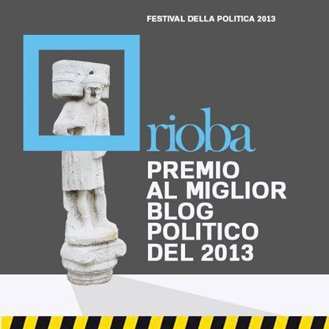 Premio #Rioba al miglior blog politico del 2013