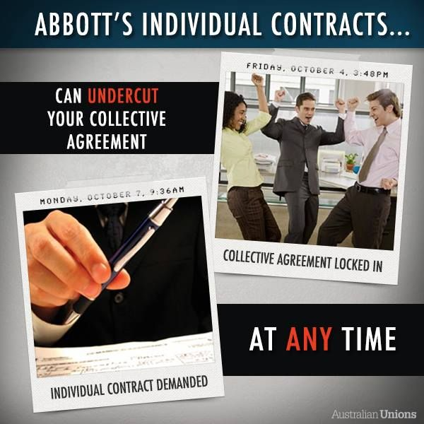 One of the particularly insidious parts of Abbott's IR policy is to make individual contracts compulsory in all collective agreements, with no restrictions. But you can help to stop him. Find out more at http://www.act.australianunions.org.au/election