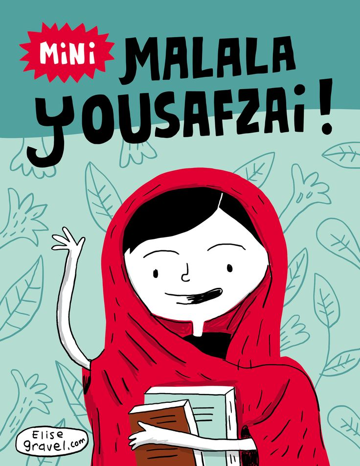 Elise Gravel Illustration • Mini Malala Yousafzai! From a series of drawings of strong women in history.