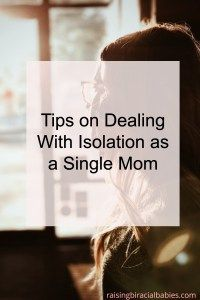 Isolation as a single mom | how to deal with loneliness as a single mom | single mom| alone