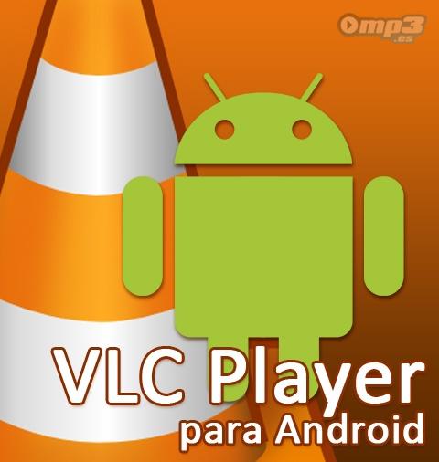 VLC Player para Android - ¿Qué más se pude decir de este reproductor multimedia? VLC Player es el más verstátil de los programas de su tipo. Ahora, con su nueva versión para Android disponible para descargar aquí: http://descargar.mp3.es/lv/group/view/kl229846/VLC_Player_for_Android.htm?utm_source=pinterest_medium=socialmedia_campaign=socialmedia ¿Qué opinas?
