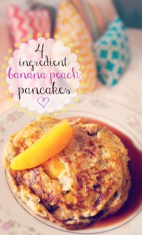 4 Ingredient banana peach pancakes! No flour or sugar