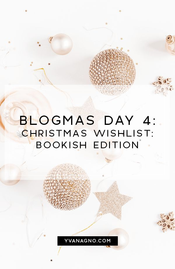 BLOGMAS | Christmas Wishlist: Bookish Edition  #yxe #yxeblogger #blogmas #blogmas2017 #saskatoon #mommydiaries #blogger #bloggers #blog #books #booklist #wishlist #bookblogger