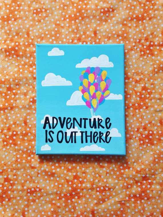 """Canvas quote """"adventure is out there"""" 8x10 hand painted"""