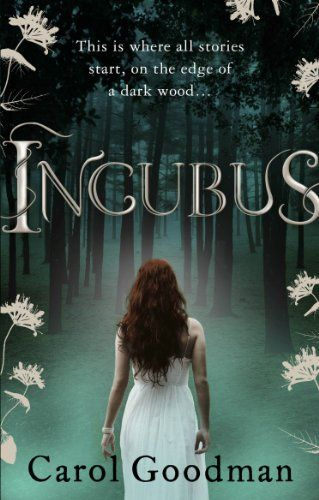 Incubus (Carol Goodman).  Fantasy about a woman who moves to a small town to take up a job and discovers surprising information about her dreams and the inhabitants of the town. (I've never read this but it sounds good)