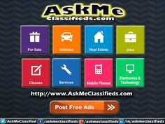 Classified is now one of the most important and useful way of Advertising all over the world. Askme classifieds is best free classified ads portal. you could use to promote their business in all over the world.