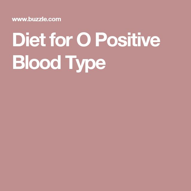 Diet for O Positive Blood Type