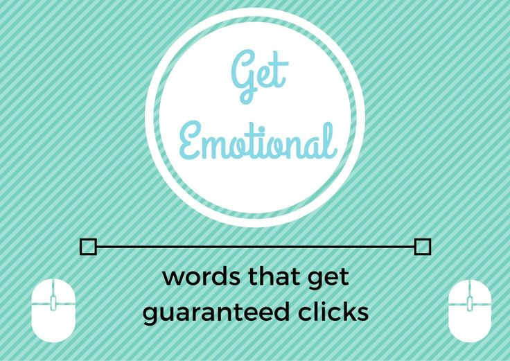 Get guaranteed clicks with these emotional writing techniques.
