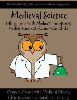 As student studies medieval history, they will love making their own medieval time piecesPerfect extension to combine history and science.Great for hands-on learning and homeschoolersIncludes:Reading selectionReading comprehension questionscopywork (for K-1, 2-4, and cursive)hands-on instructions for sundial, candle clock and water clock.*****************************************************************************More Medieval Science Make Your Own Boomerang while studying Medieval…