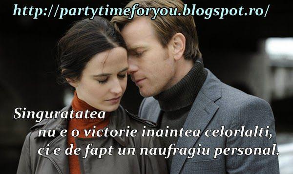 Party time: Singuratatea nu e o victorie inaintea celorlalti, ...