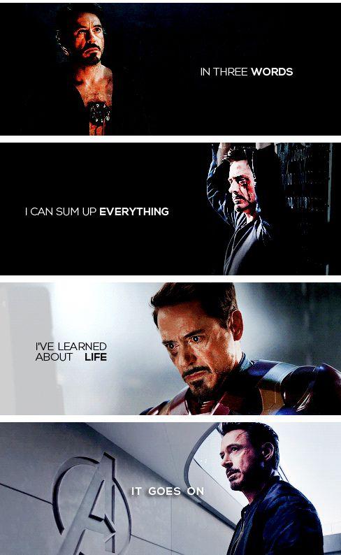 Life lesson from Tony Stark. :-( My poor sad prince.