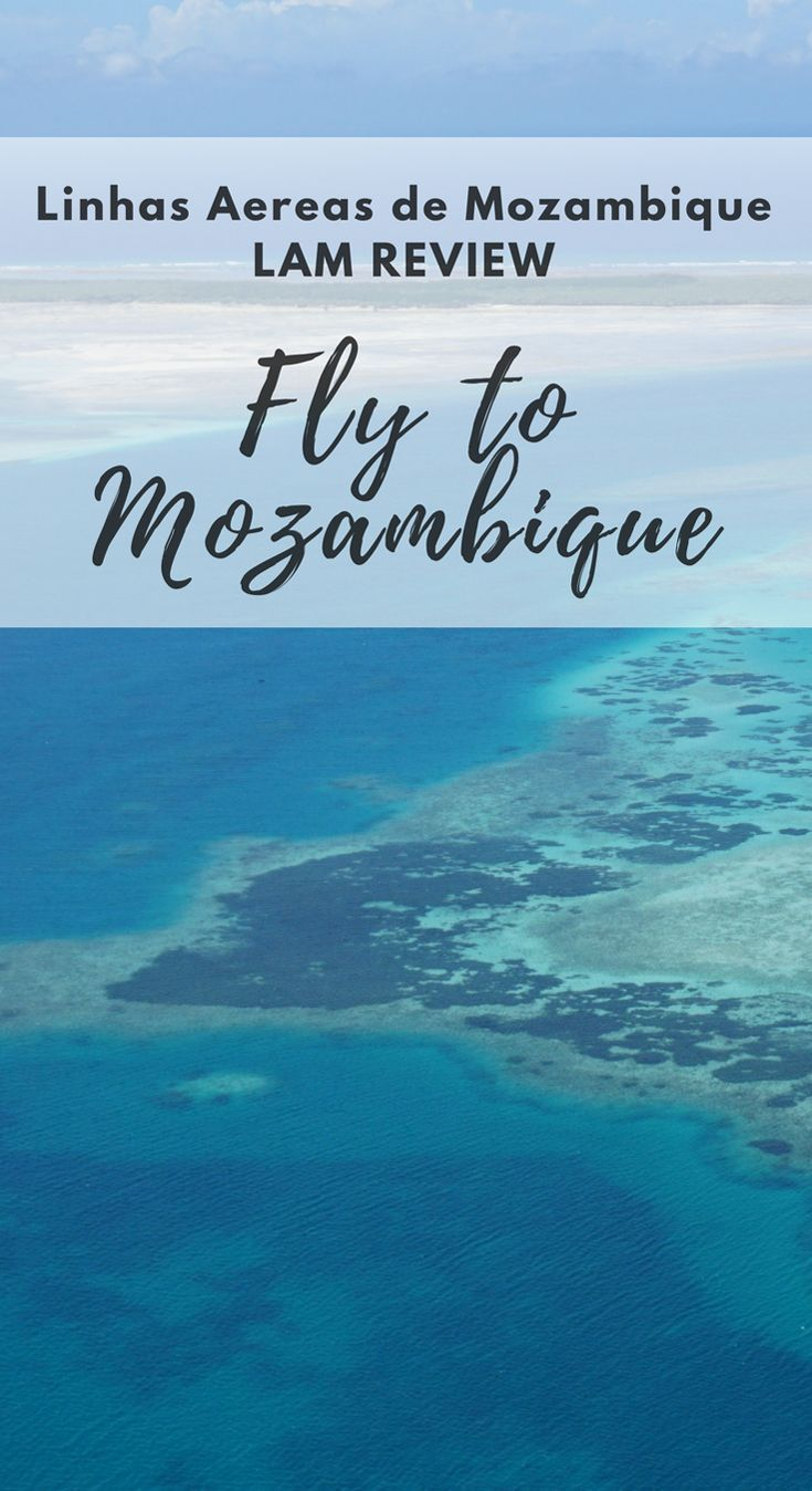 Lam Review What S It Like To Fly On Linhas Aereas De Mozambique Africa Travel Africa Destinations Africa Travel Guide