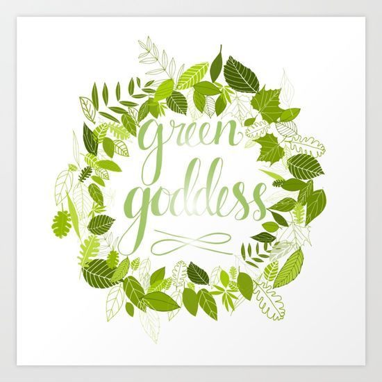 Green Goddess Art Print $15.00 Collect your choice of gallery quality Giclée, or fine art prints custom trimmed by hand in a variety of sizes with a white border for framing.