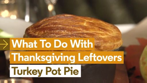 What to Do With Thanksgiving Leftovers: Make Turkey Pot Pie