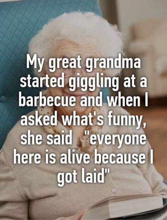 ~ Funny great grandma