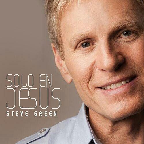 #Steve#Green#Sólo#En#Jesús# 2016#
