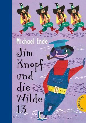 Jim Knopf und die Wilde 13   Michael Ende