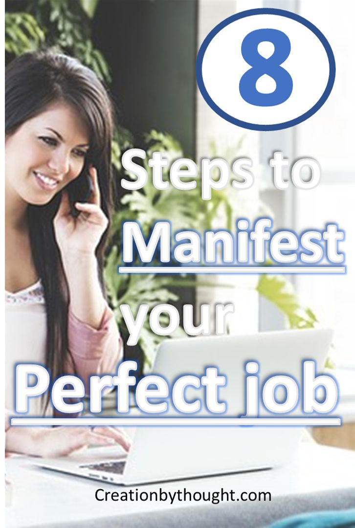 Get the job you want with the law of attraction in eight easy steps.