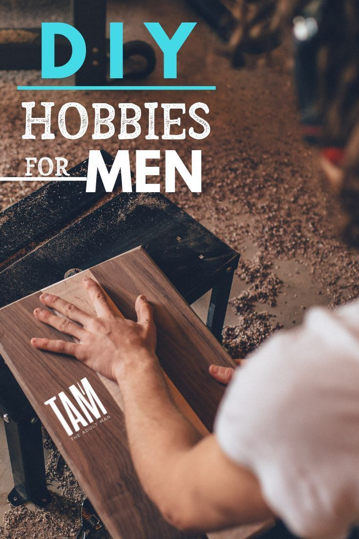 101 Best Hobbies For Men Of All Ages Personal Growth Pinterest